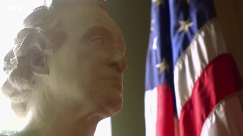 BBC США Великая история и большое надувательство 1 Американская революция 2018