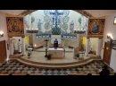 Святая Месса - 2-е Воскресенье Великого Поста