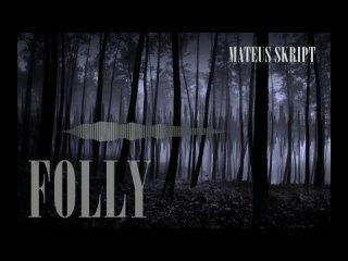Mateus skript - Folly/Trap/129bpm