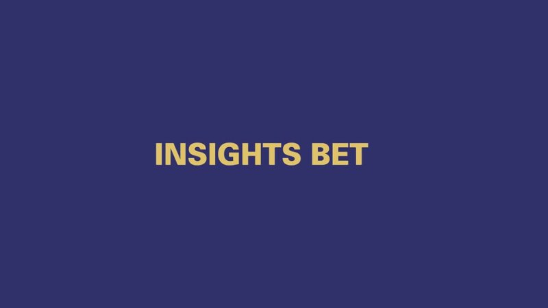 Insights Bet