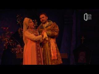 «Царская невеста» ⁄ The Tsars Bride. Трансляция из Пермского театра оперы и балета