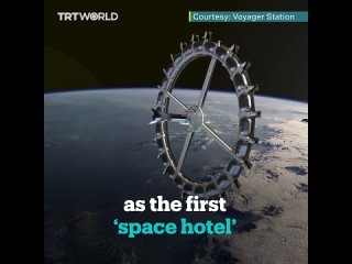 World's first 'space hotel' is set to open in