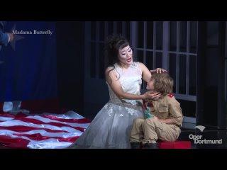 Пуччини - Мадам Баттерфляй / Puccini - Madama Butterfly - Oper Dortmund 2020