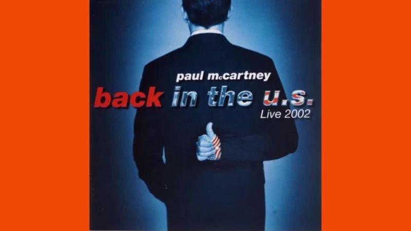 Paul McCartney Back In The U S CD 2 2002
