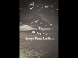 Dmitryx Magdesiev - Kyrgyz Drum And Bass