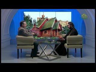 Беседы с батюшкой. 26 февраля 2021. Человек и храм. Протоиерей Михаил Браверман