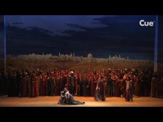 Verdi - I lombardi alla prima crociata / Верди - Ломбардцы в первом крестовом походе (Teatro Regio di Torino) 2018