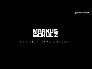 Markus Schulz - The Spiritual Gateway (Transmission Theme 2013) (Official Music Video)