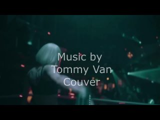 Music by Tommy Van Couver