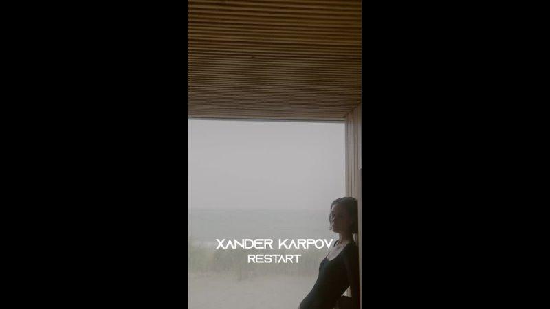 XANDER KARPOV RESTART