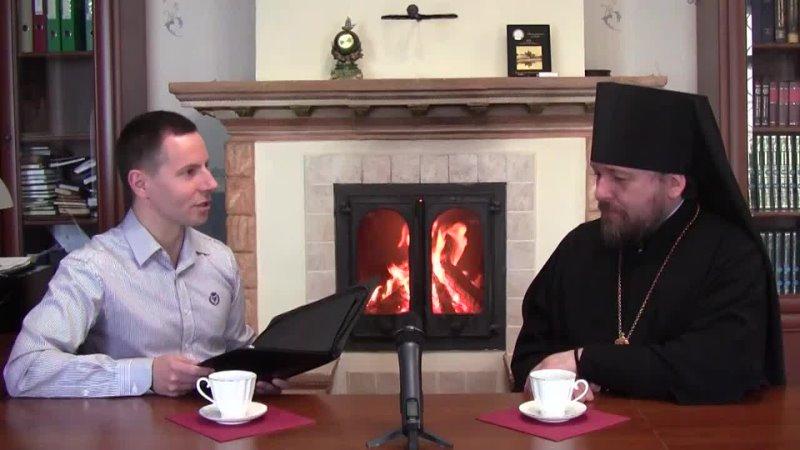 Передача Беседа у камина с игуменом Филаретом выпуск 7