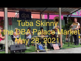 Tuba Skinny- Once in a While
