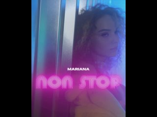 MARIANA - Non Stop (Snippet)