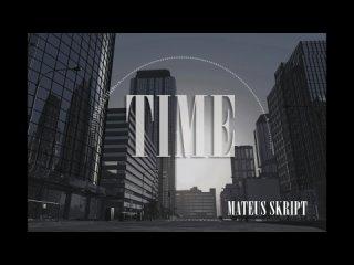 Mateus skript - TIME/Trap/63bpm