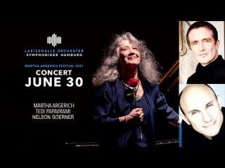 Martha Argerich Festival 2021: M. Argerich, N. Goerner, A. Suwanai, T. Papavrami, A. Iliescu (Hamburg, )