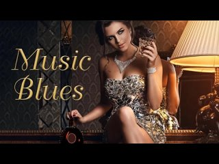 Blues Music - Relaxing Whiskey Blues - Whiskey Blues - Best of Slow
