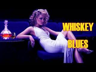 Relaxing Whiskey Blues - Whiskey Blues - Best of Slow Blues-Rock