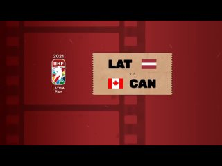 ЧМ-2021. Группа В. 1-й тур. Канада — Латвия — 0:2