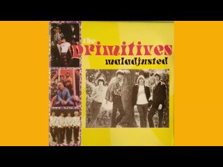 The Primitives_-_Maladjusted