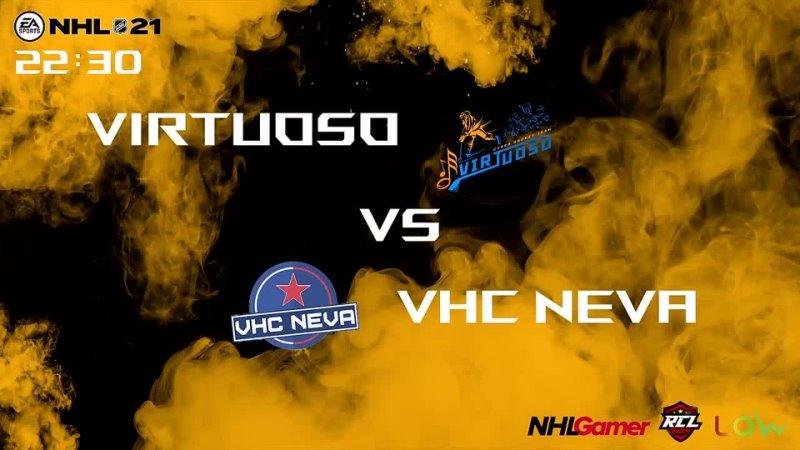 NHL 21 RCL 8 Pro Virtuoso vs VHC NEVA