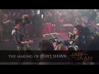 Making Of The Song _ Ishq Shava _ Jab Tak Hai Jaan _ Shah Rukh Khan, Katrina Kaif, A R Rahman (1)
