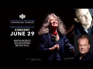 Martha Argerich Festival 2021: M. Argerich, T. Papavrami, M. Okada, N. Goerner, A. Suwanai, M. Volle (Hamburg, )