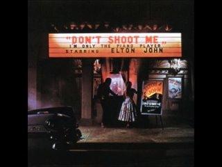Elton John - Dont Shoot Me I'm Only The Piano Player [Full Album]