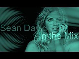 SEAN DAVID in the Mix Best Deep House Vocal  Nu Disco SUMMER 2021