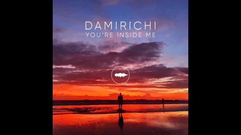 Damirichi Youre Inside Me LUMMI
