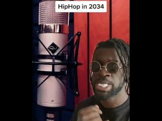 Хип-Хоп в 2034