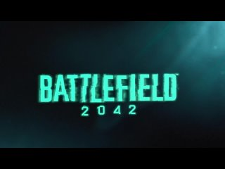 Battlefield 2042 Официальный дебютный трейлер