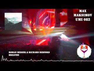 Max Maksimov - UMI 082 Trance Music Radioshow
