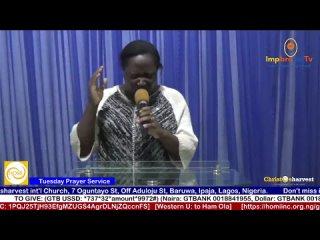 """The Prayer Of Paul (12)"" by Rev Ham Ola (Prayer Service)"