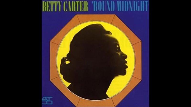 Betty Carter Round midnight 360p Richie Kamuca saxophonist