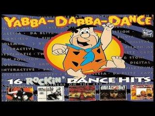 Yabba-Dabba-Dance! 1 (Italy Version 1994 Electronic, Euro House, Italodance, Hip Hop)