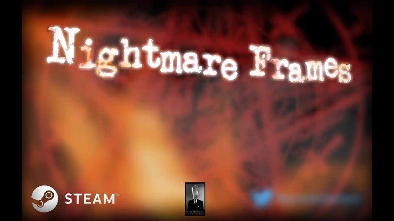 Участвуйте в поисках самого страшного фильма ужасов в игре Nightmare Frames