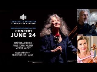 Martha Argerich Festival 2021: Martha Argerich, Mischa Maisky, Anne-Sophie Mutter (Hamburg, )