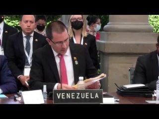 Venezuela interviene en la XXI Reunión de Ministros de Relaciones Exteriores de la Celac