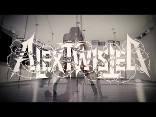 Alex Twisted - I want you (Coroner metal pole dance). (1).mp4