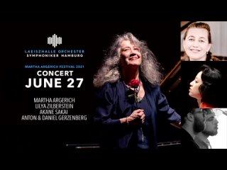 Martha Argerich Festival 2021: M. Argerich, S. Barner, A. Sakai, D. Hyek, D. & A. Gerzenberg (Hamburg, )