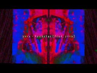 7xvn - Rockstar [Prod. 7xvn]   PMV B. JOLT haha
