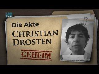 Die (geheimgehaltene) Akte Christian Drosten