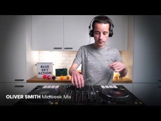 Oliver Smith - The Midweek Mix 55