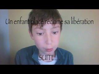 Un enfant placé réclame sa libération. SUITE…