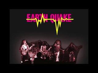 Earth Quake - KSAN studios live - Old Waldorf, SF Nov 22, 1975