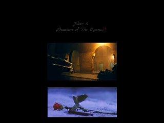 Joker & Phantom of the Opera 🌹.mp4