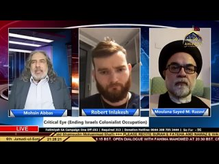 Israels Colonialist Occupation - Mohsin Abbas - Robert Inlakesh - Moulana S M Razawi - 19th Jan 2021 ( 360 X 640 ).mp4