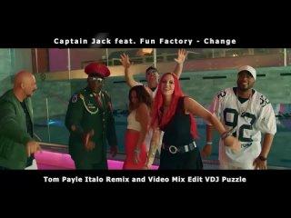 Captain Jack feat. Fun Factory - Change (Tom Payle Italo Remix & Video Mix Edit VDJ Puzzle 2020 HD)