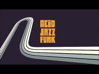 Top Acid Jazz Funk - Best Nu Jazz Soul Breaks and Beats