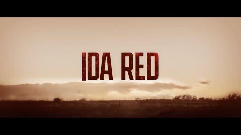 Ида Ред 2021 США боевик триллер драма криминал vo смотреть фильм кино трейлер онлайн КиноСпайс HD